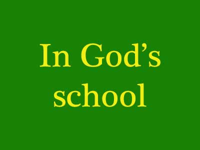 In God's School