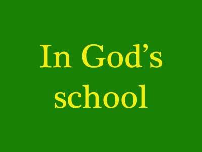 In God's School