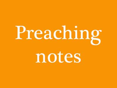 Preaching Notes